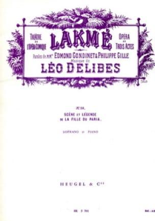 La Fille Du Paria. Lakmé - DELIBES - Partition - laflutedepan.com
