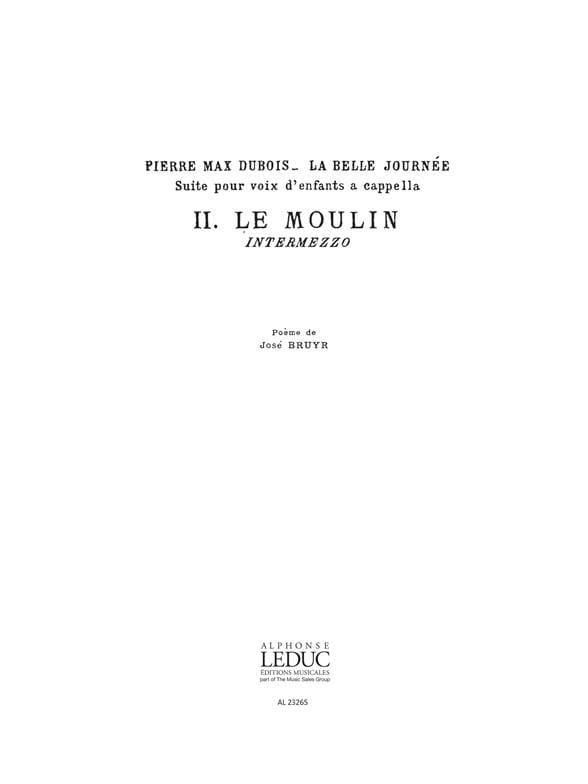 Le Moulin - Pierre-Max Dubois - Partition - Chœur - laflutedepan.com