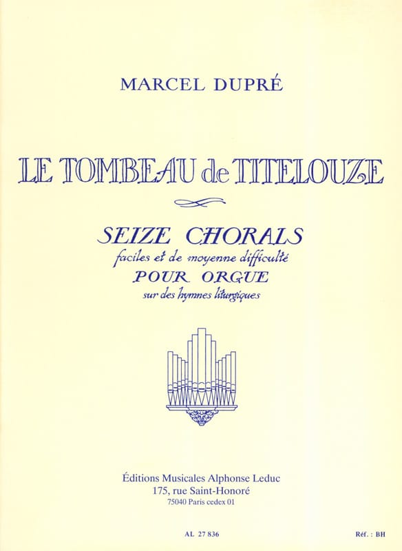 Marcel Dupré - The Tomb of Titelouze Opus 38 - Partition - di-arezzo.com