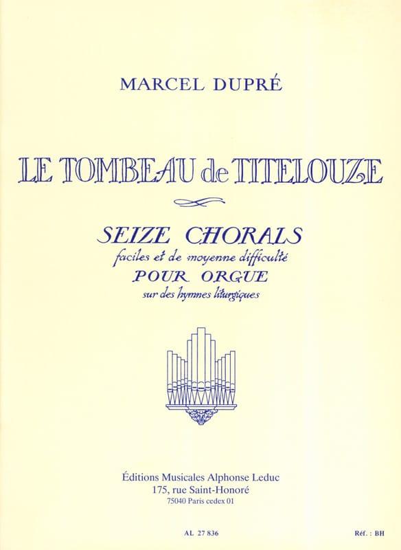 Marcel Dupré - Le Tombeau de Titelouze Opus 38 - Partition - di-arezzo.fr