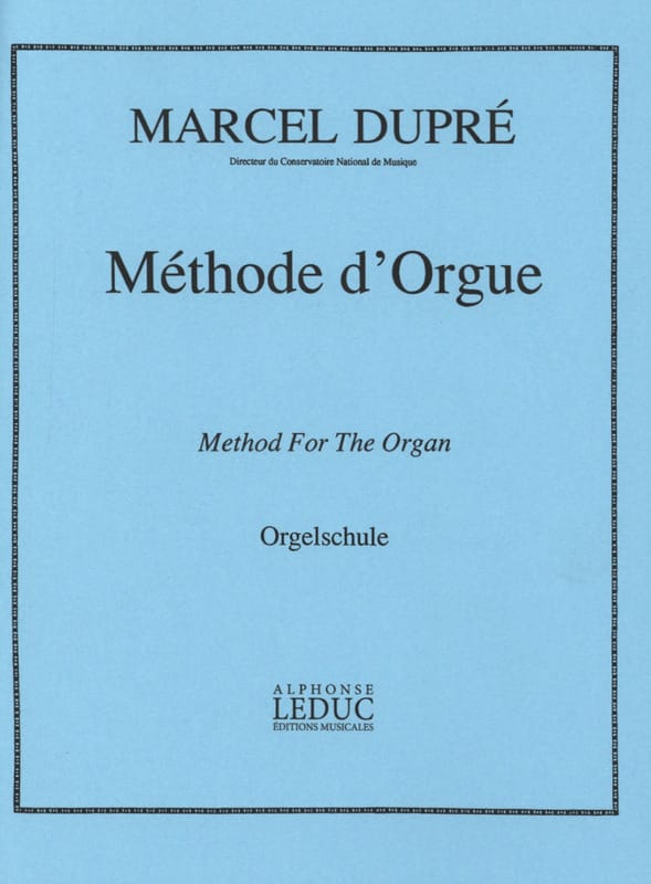 Marcel Dupré - Organ method - Partition - di-arezzo.co.uk