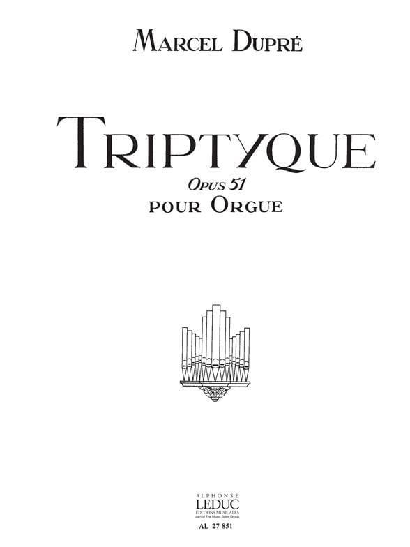 Triptyque Op. 51 - DUPRÉ - Partition - Orgue - laflutedepan.com