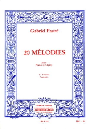 Gabriel Fauré - 20 Melodies Volume 1. Soprano - Partition - di-arezzo.co.uk