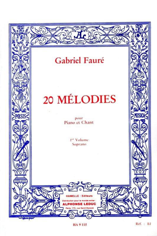 20 Mélodies Volume 1. Soprano - FAURÉ - Partition - laflutedepan.com