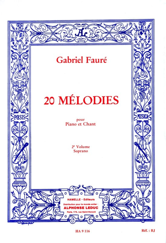 Gabriel Fauré - 20 Melodies Volume 2. Soprano - Partition - di-arezzo.co.uk