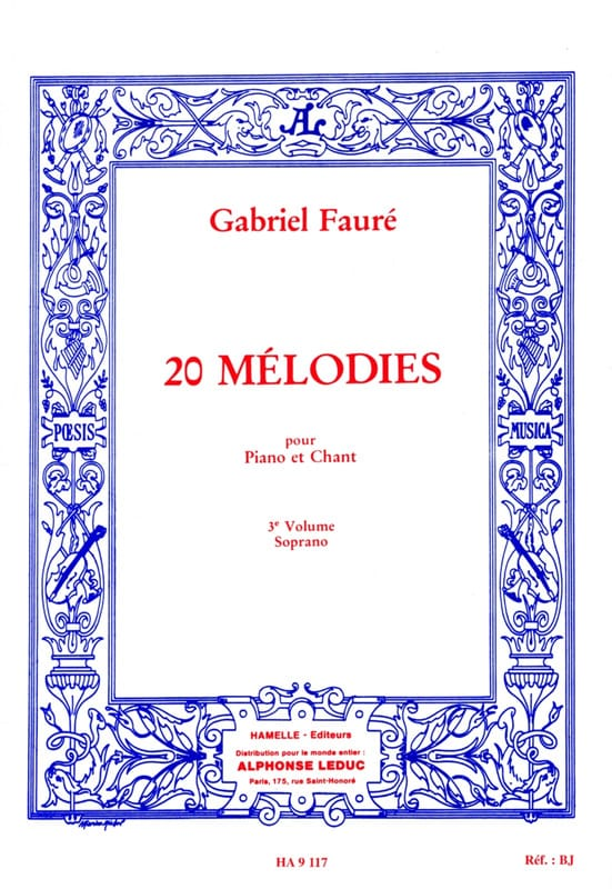 Gabriel Fauré - 20 Melodies Volume 3. Soprano - Partition - di-arezzo.co.uk