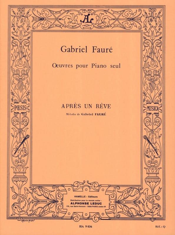 Après un Rêve. Piano - FAURÉ - Partition - Piano - laflutedepan.com