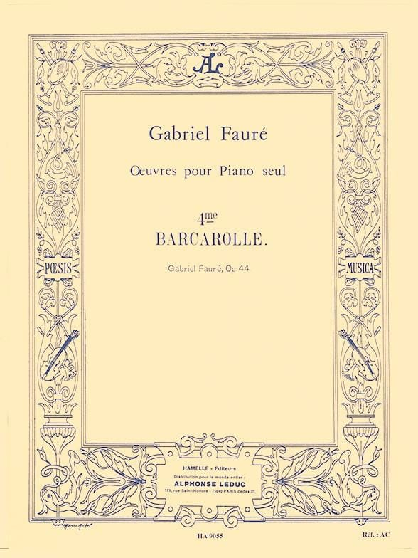 Gabriel Fauré - Barcarolle N ° 4 Opus 44 - Partition - di-arezzo.co.uk