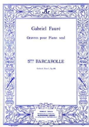 Barcarolle N°5 Opus 66 - FAURÉ - Partition - Piano - laflutedepan.com