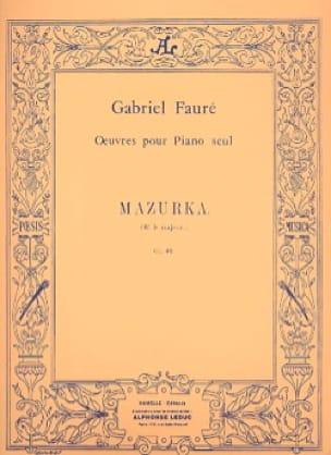 Gabriel Fauré - Mazurka Opus 32 - Partition - di-arezzo.com