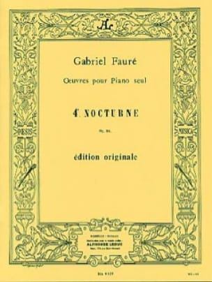 Gabriel Fauré - Nocturne N ° 4 Opus 36 - Partition - di-arezzo.co.uk