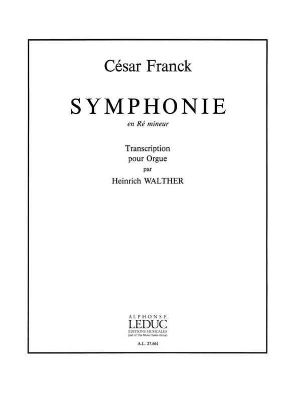 Symphonie En Ré Mineur - FRANCK - Partition - Orgue - laflutedepan.com