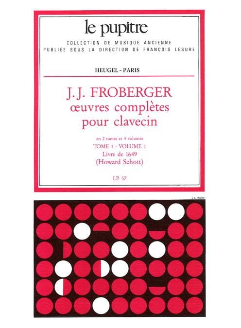 Froberger Johann Jakob / Schott Howard - Complete Works for Harpsichord. Volume 1 Volume 1 - Partition - di-arezzo.co.uk