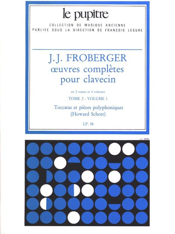 Froberger Johann Jakob / Schott Howard - Complete Works for Harpsichord. Volumen 2 Volumen 1 - Partition - di-arezzo.es