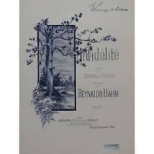 Reynaldo Hahn - Infidelity - Partition - di-arezzo.co.uk