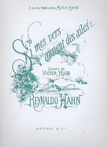 Reynaldo Hahn - If my worms had wings - Partition - di-arezzo.co.uk