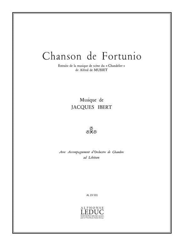 Chanson De Fortunio - IBERT - Partition - Mélodies - laflutedepan.com