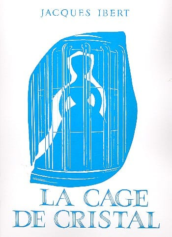 Jacques Ibert - The Crystal Cage - Partition - di-arezzo.com