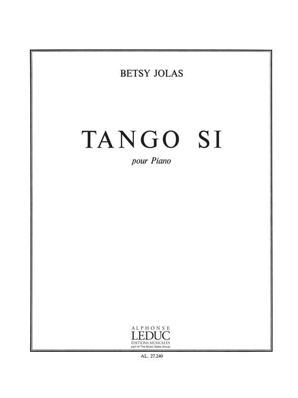 Tango Si - Betsy Jolas - Partition - Piano - laflutedepan.com