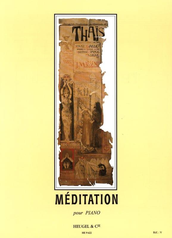 Méditation De Thaïs - MASSENET - Partition - Piano - laflutedepan.com