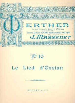 Jules Massenet - Ossian's Lied. Werther - Partition - di-arezzo.co.uk
