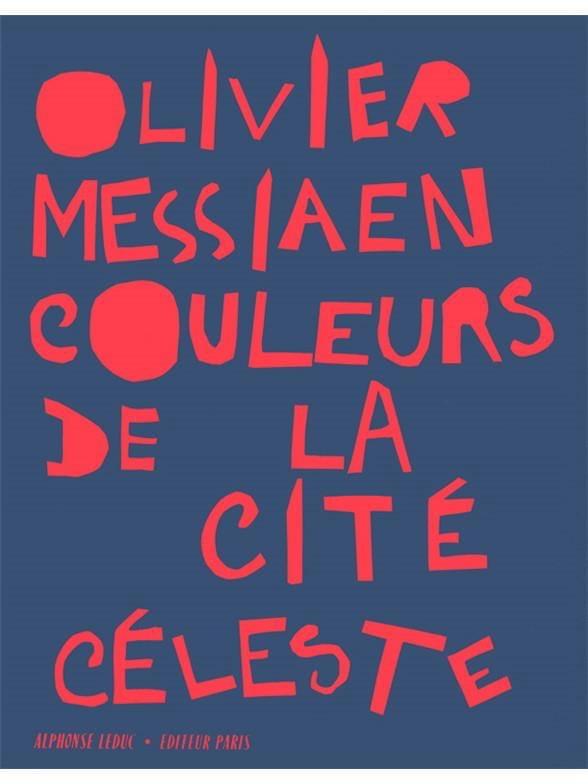 Couleurs De la Cité Céleste - MESSIAEN - Partition - laflutedepan.com