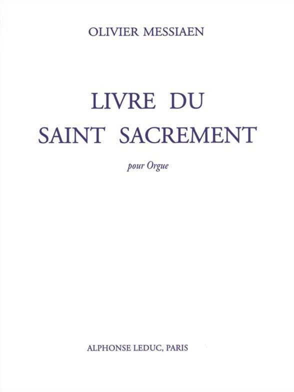 Olivier Messiaen - Book of the Blessed Sacrament - Partition - di-arezzo.co.uk