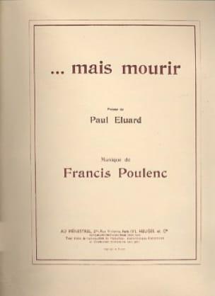 ... mais Mourir - POULENC - Partition - Mélodies - laflutedepan.com