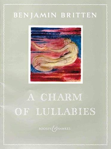 A Charm Of Lullabies Opus 41 - BRITTEN - Partition - laflutedepan.com