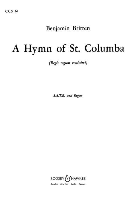 Benjamin Britten - Hymn To St. Columba - Regis Regium Rectissimi - Partition - di-arezzo.co.uk