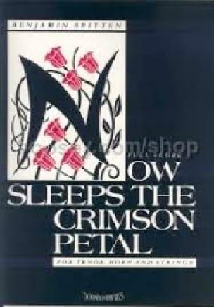 Benjamin Britten - Now Sleeps the Crimson Petal - Partition - di-arezzo.com