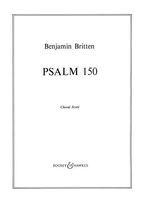 Psalm 150 Opus 67. Choeur seul - BRITTEN - laflutedepan.com