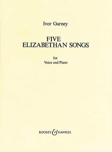 5 Elisabethan Love Songs - Ivor Gurney - Partition - laflutedepan.com