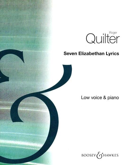 Roger Quilter - 7 Elizabethan Lyrics Opus 12. Serious Voice - Partition - di-arezzo.com