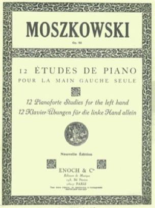 Moritz Moszkowski - 12 Etudes Pour la Main Gauche Seule Opus 92 - Partition - di-arezzo.fr