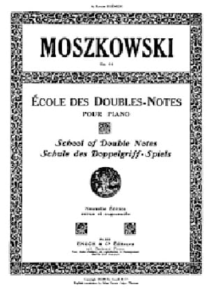 Moritz Moszkowski - School of Double Notes Opus 64 - Partition - di-arezzo.co.uk