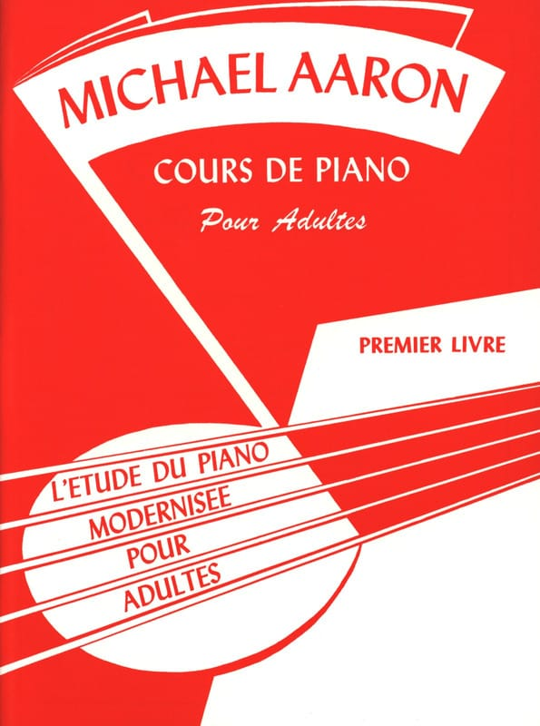 AARON - Piano Lessons For Adults - Volume 1 - Partition - di-arezzo.co.uk