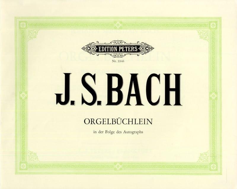 BACH - Orgelbüchlein BWV 599-644 - Partition - di-arezzo.co.uk