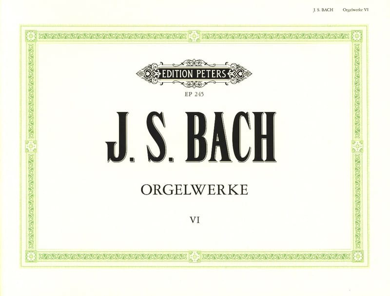 Orgelwerke. Volume 6 - BACH - Partition - Orgue - laflutedepan.com