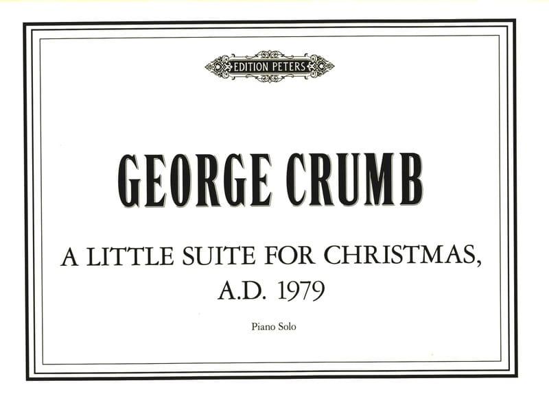 George Crumb - Una piccola suite per Natale AD 1979. - Partition - di-arezzo.it