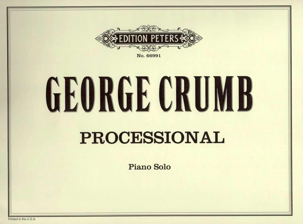 Processional - George Crumb - Partition - Piano - laflutedepan.com