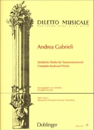 Andrea Gabrieli - Sämtliche Orgelwerke Volume 1 - Partition - di-arezzo.fr