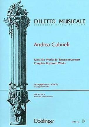 Andrea Gabrieli - Sämtliche Orgelwerke Volume 2 - Partition - di-arezzo.fr