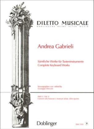 Andrea Gabrieli - Sämtliche Orgelwerke Volume 5 - Partition - di-arezzo.fr