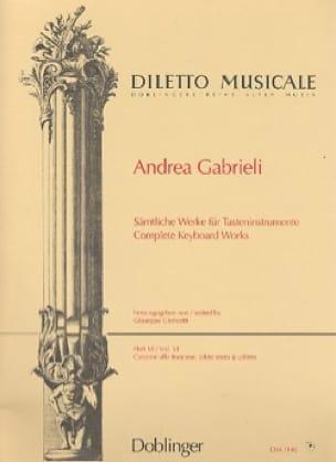 Andrea Gabrieli - Sämtliche Orgelwerke Volume 6 - Partition - di-arezzo.fr