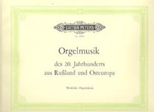Orgelmusik des 20. Jahrhunderts Aus Russland Und Osteuropa - laflutedepan.com
