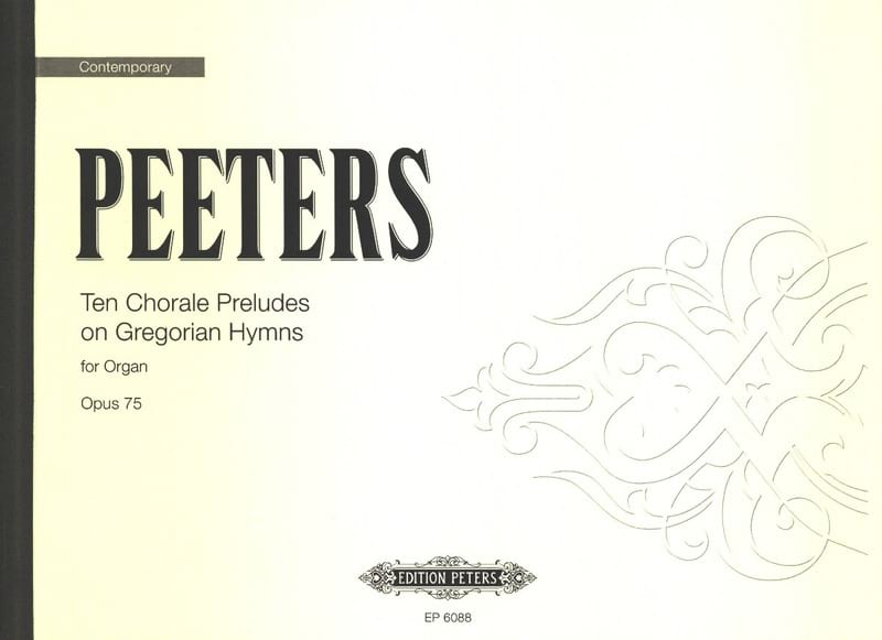 Flor Peeters - 10 Chorale Prelude Op. 75 - Partition - di-arezzo.fr