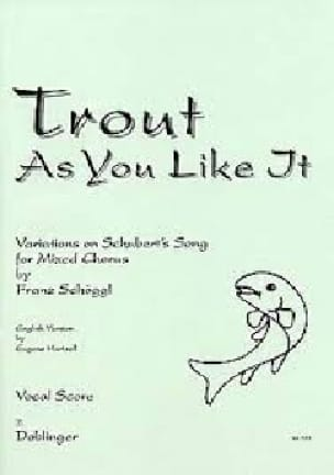 Franz Schöggl - Trout As You Like It - Partition - di-arezzo.co.uk