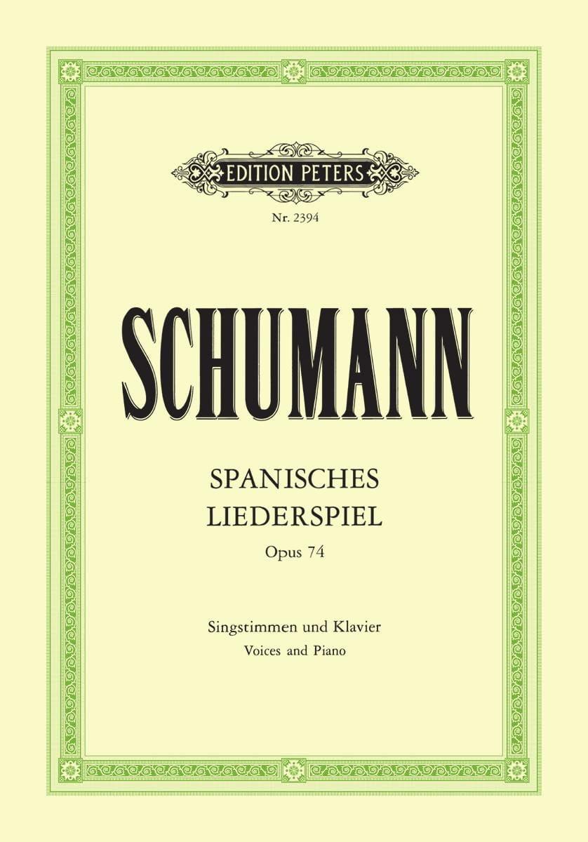 SCHUMANN - Spanisches Liederspiel Opus 74 - Partition - di-arezzo.co.uk