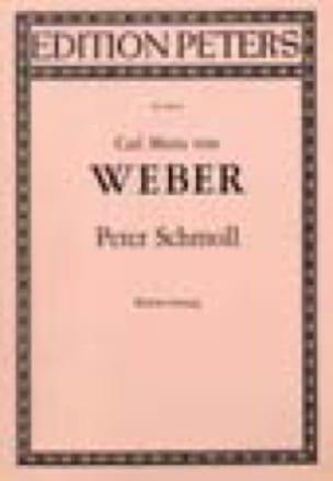 Carl Maria von Weber - Peter Schmoll - Partition - di-arezzo.co.uk